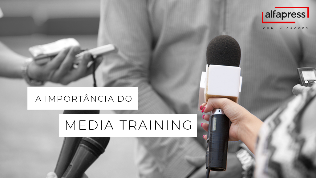 Por que investir no Media Training?
